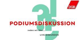 Text Podiumskission mit Logo DGB und Fragezeichen und Ausrufungszeichen im Hintergrund