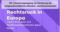 Text VIII. Vernetzungstagung  zur Förderung der zivilgesellschaftlichen Bündnis- und Netzwerkarbeit