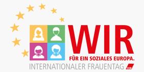 Logo internationaler Frauentag - wir für ein soziales Europa