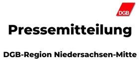 """Text """"Pressemitteilung DGB-Region Niedersachsen-Mitte"""""""