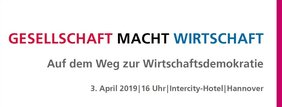 Text: GESELLSCHAFT MACHT WIRTSCHAFT